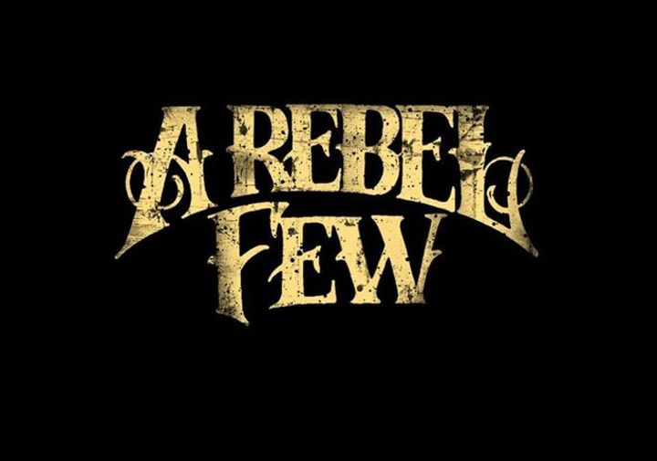 A REBEL FEW Tour Dates