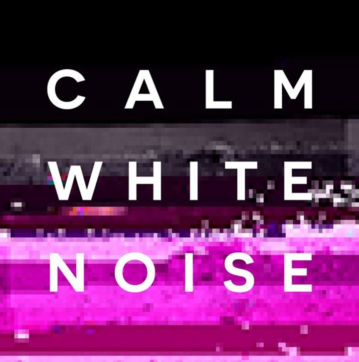 Calm White Noise Tour Dates