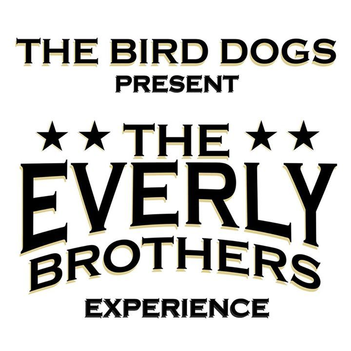 The Bird Dogs - An Everly Brothers Experience @ Company Theater - Norwell, MA