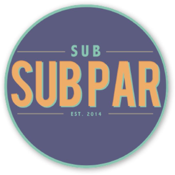 Sub Sub Par Tour Dates