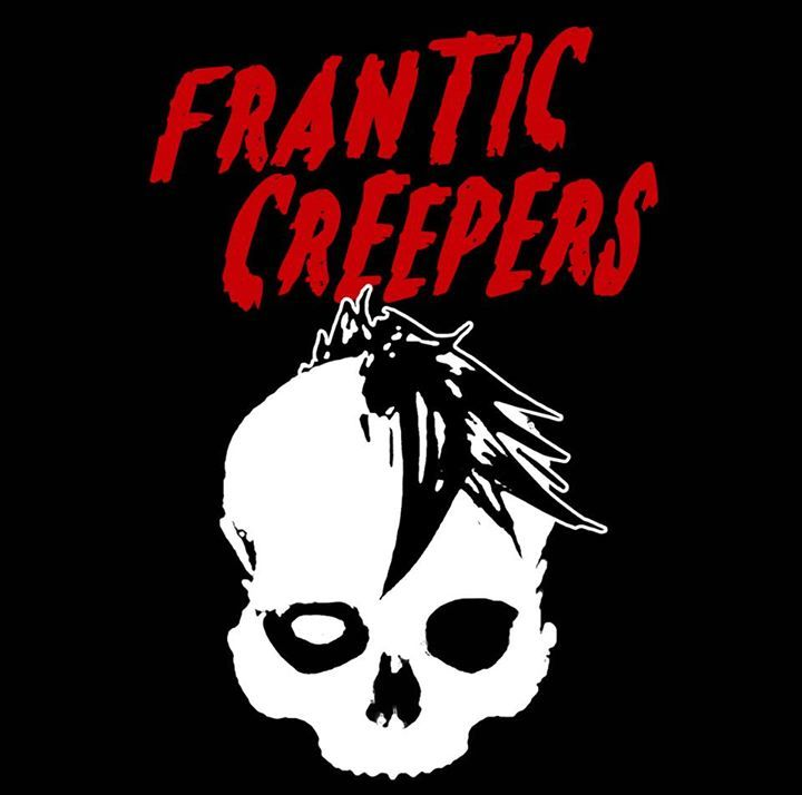 Frantic Creepers Tour Dates