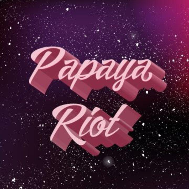 Papaya Riot Tour Dates