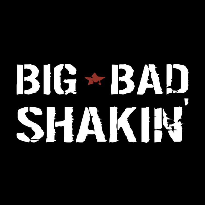 BIG BAD SHAKIN Tour Dates