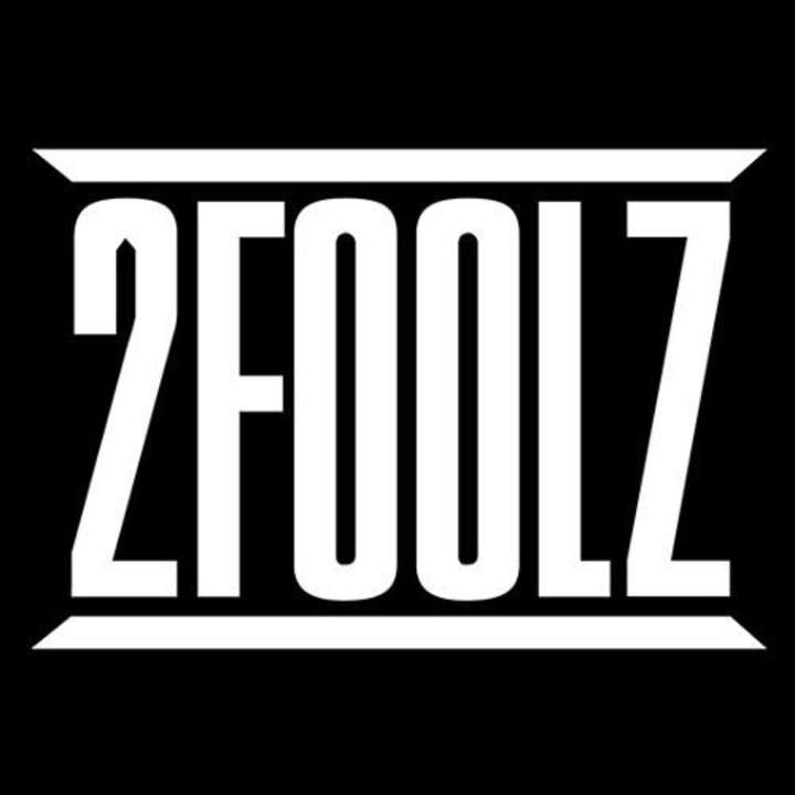 2 FOOLZ Tour Dates