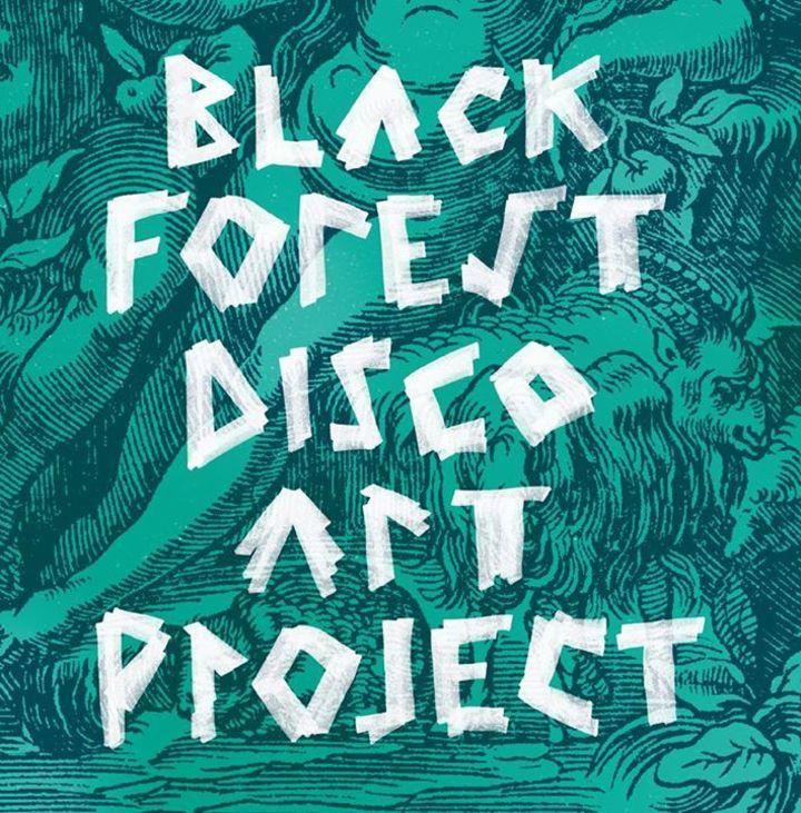 Black Forest Disco Art Project Tour Dates