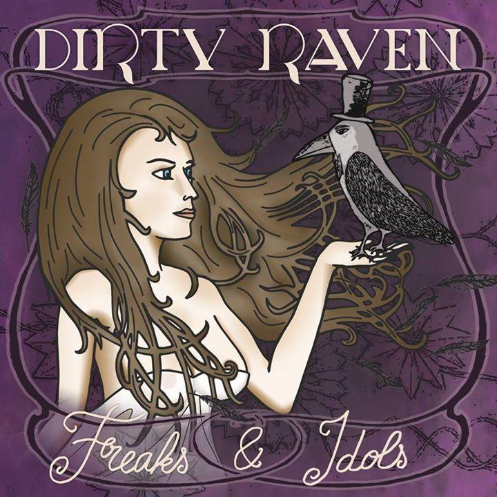 Dirty Raven Tour Dates