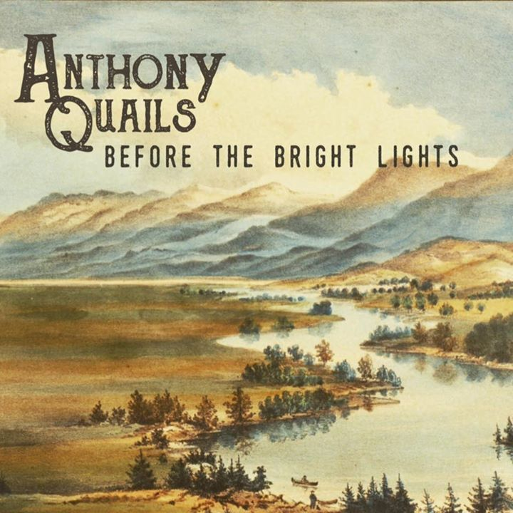 Anthony Quails Tour Dates