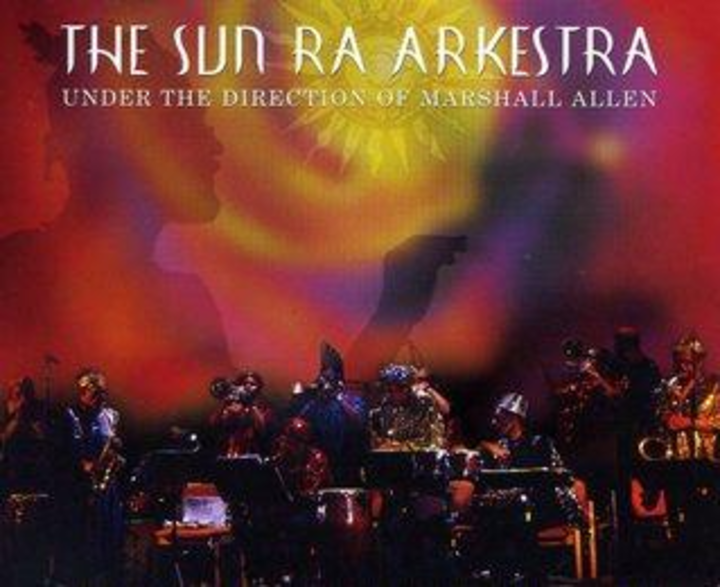 The Sun Ra Arkestra Tour Dates