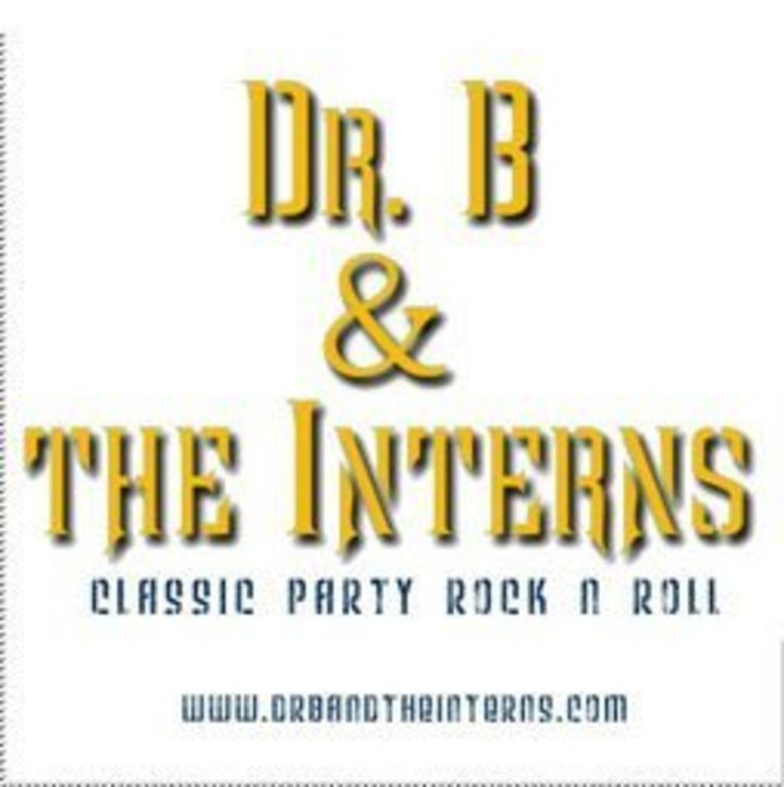 Dr. B & The Interns Tour Dates