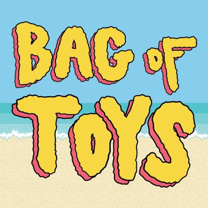 Bag of Toys Tour Dates