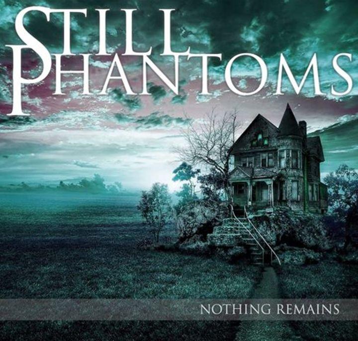 Still Phantoms Tour Dates