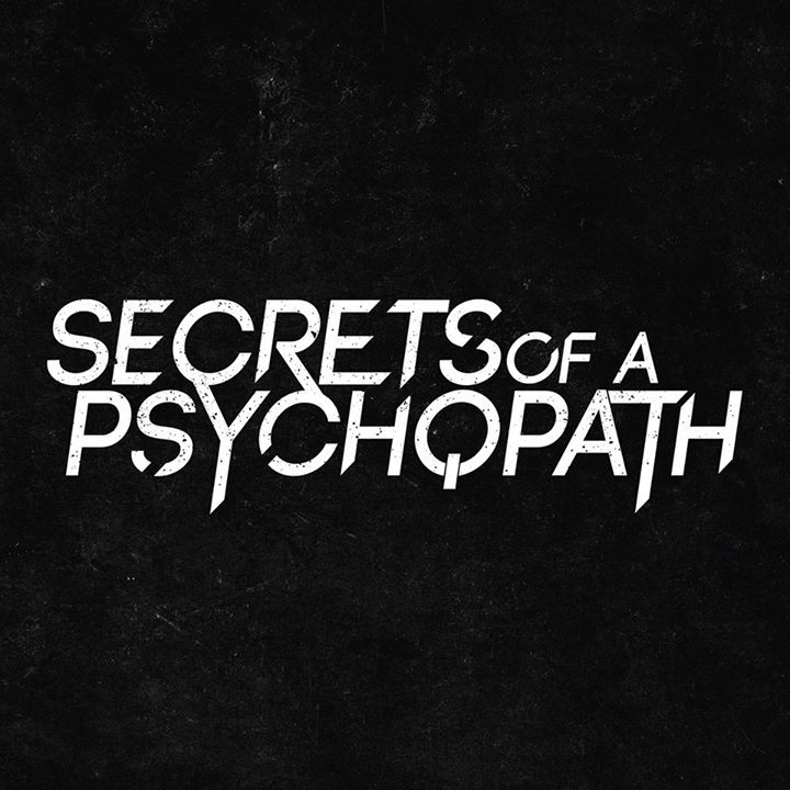 Secrets Of A Psychopath Tour Dates