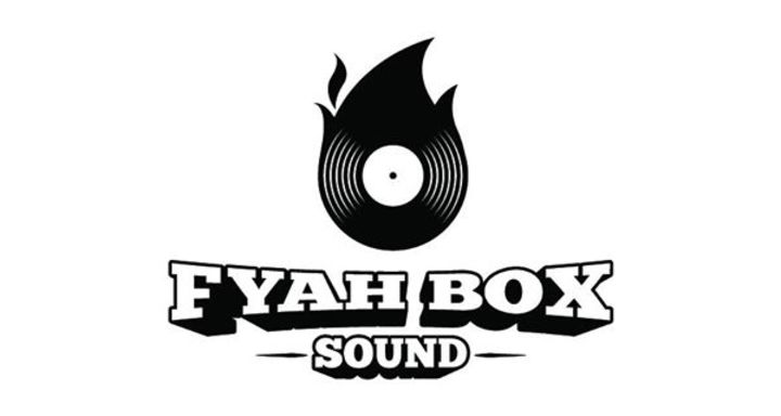 Fyah Box Sound Tour Dates