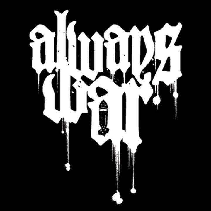 Always War Tour Dates