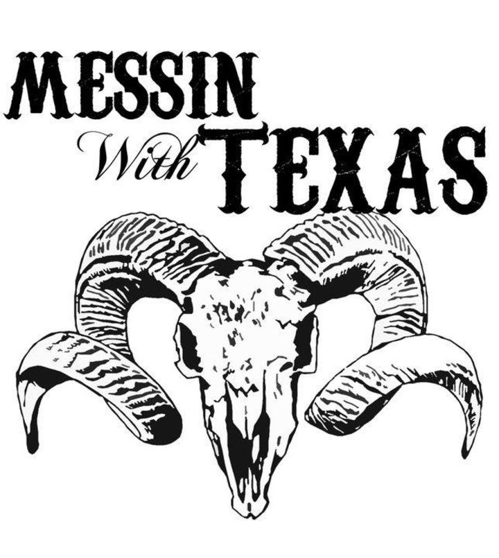Messin' With Texas Tour Dates