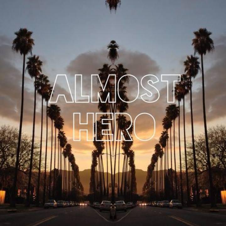 Almost Hero Tour Dates