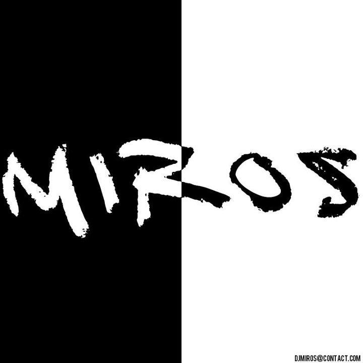 DJ MIROS Tour Dates