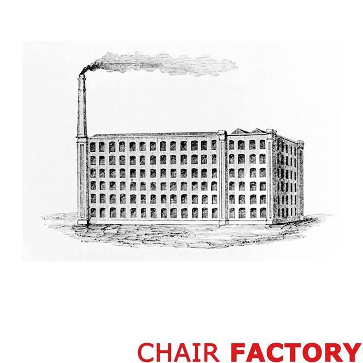 Chair Factory Tour Dates