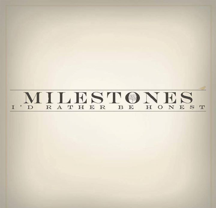 MILESTONES! Tour Dates