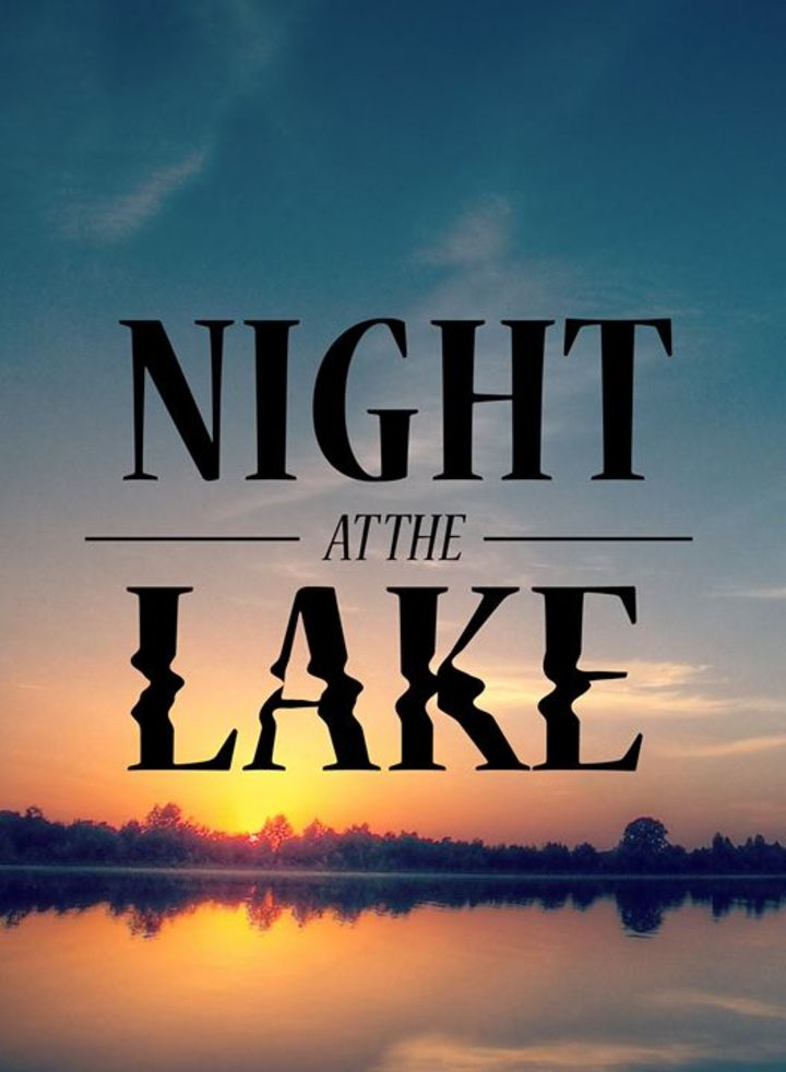 Night at the Lake Tour Dates