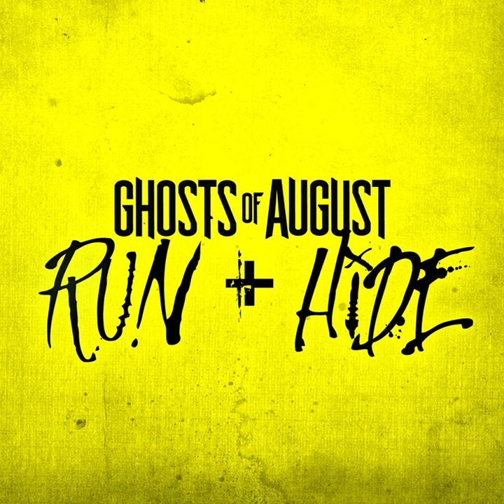 Ghosts of August Tour Dates