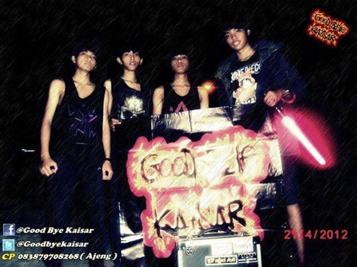 Good Bye Kaisar Tour Dates