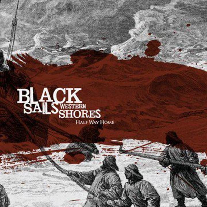 Black Sails, Western Shores Tour Dates