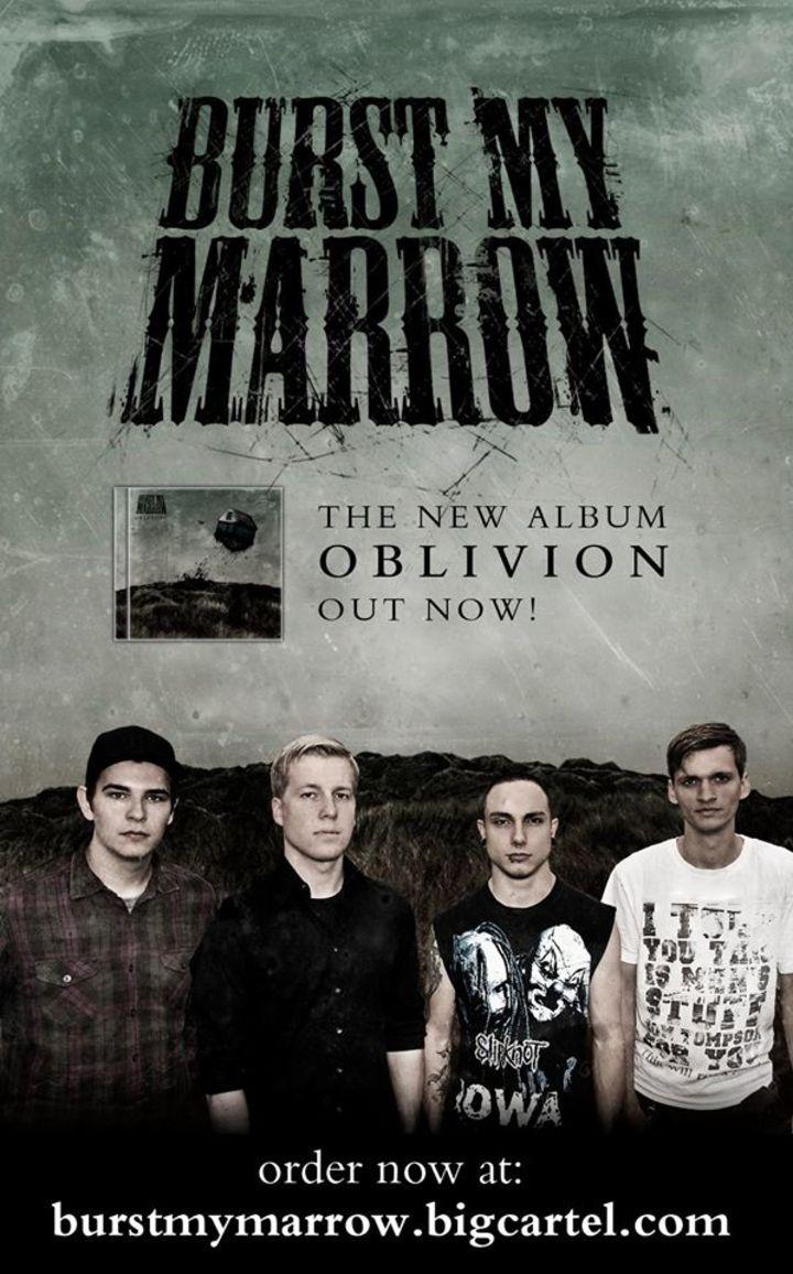 Burst My Marrow Tour Dates