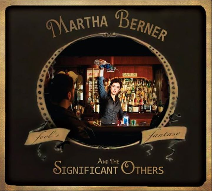 Martha Berner Tour Dates