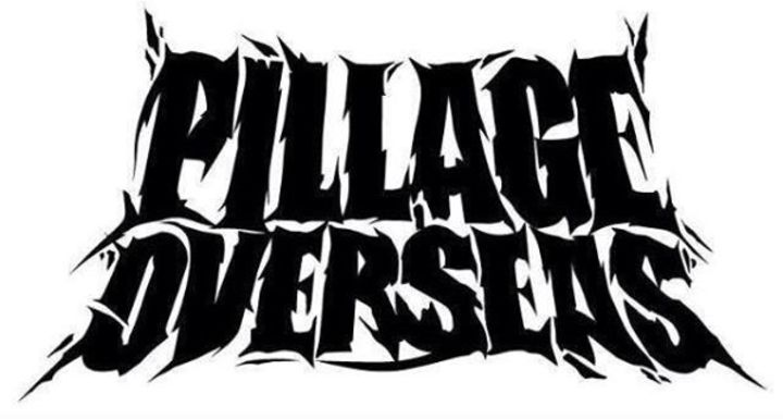 Pillage OverSeas Tour Dates
