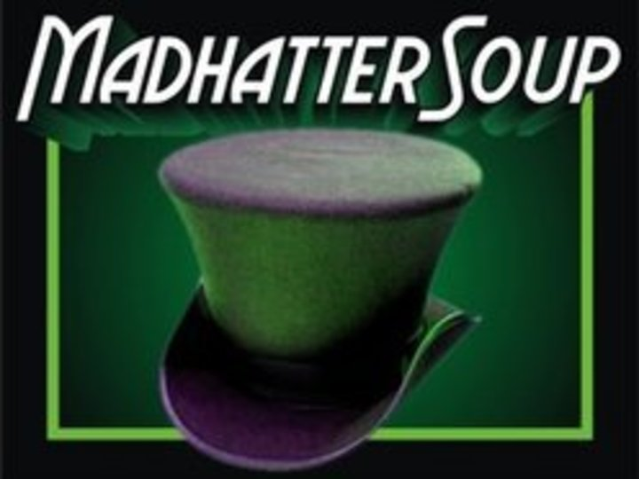 Madhatter soup Tour Dates