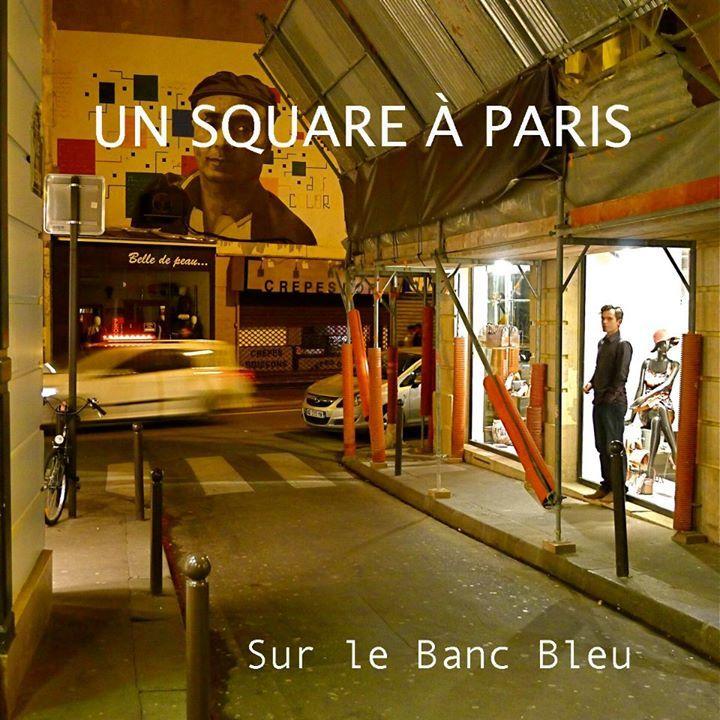 (un) Square [à Paris] Tour Dates