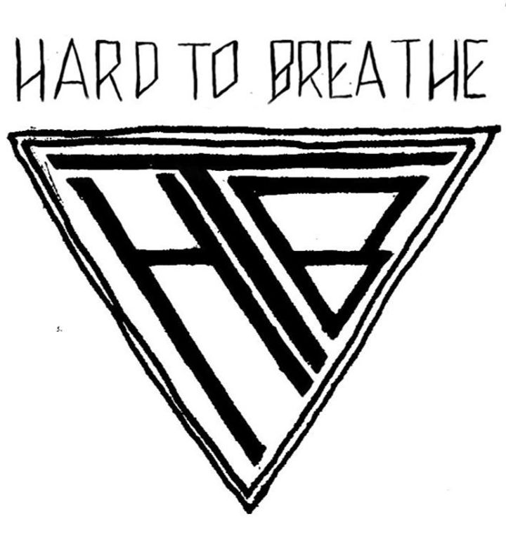 HARD TO BREATHE Tour Dates