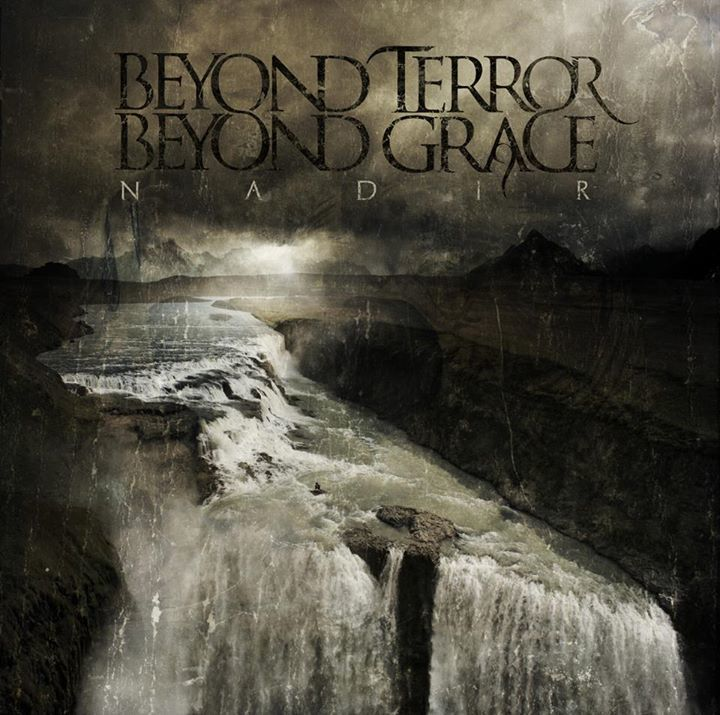 Beyond Terror Beyond Grace Tour Dates