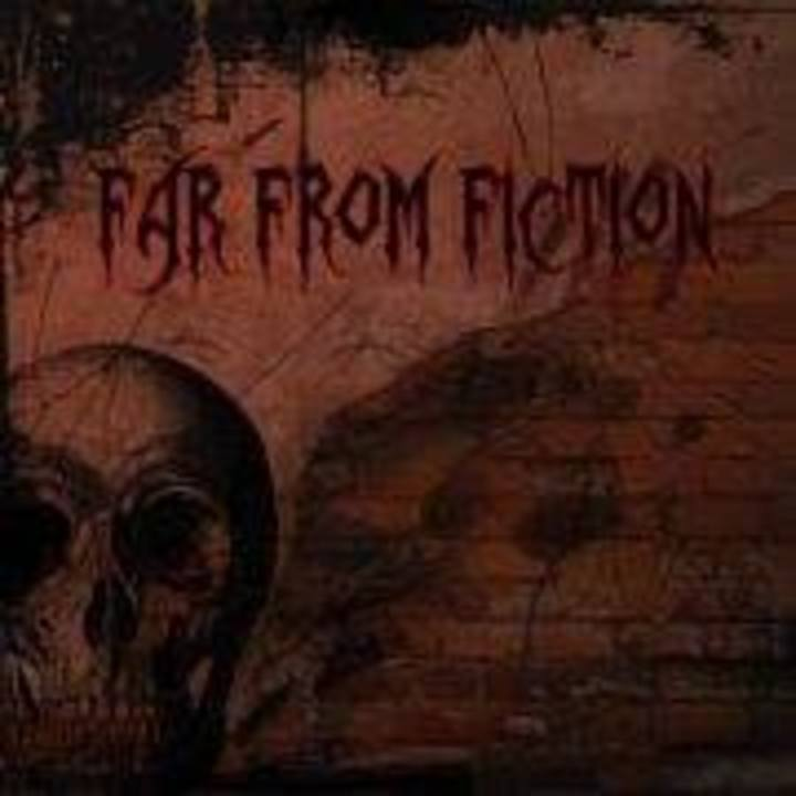 Far From Fiction Tour Dates