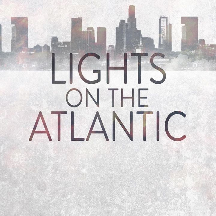 Lights On The Atlantic Tour Dates
