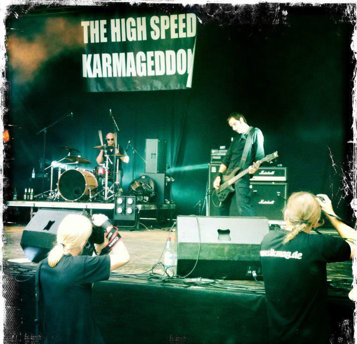 THE HIGH SPEED KARMAGEDDON Tour Dates