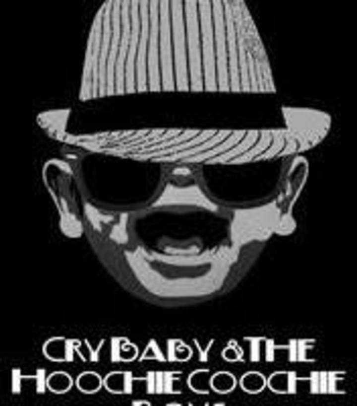 Cry Baby and The Hoochie Coochie Boys Tour Dates