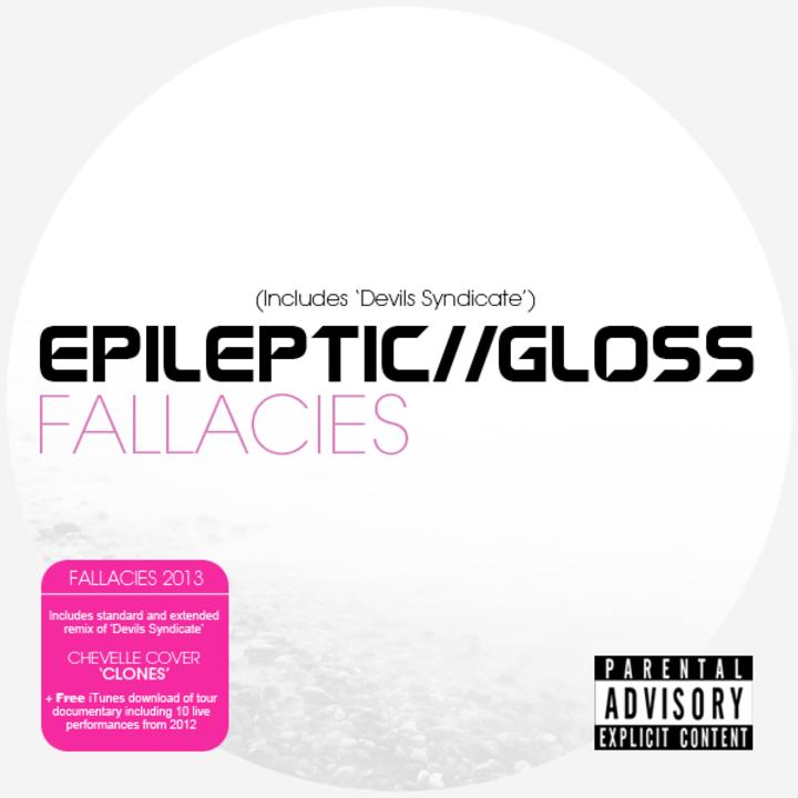 Epileptic Gloss Tour Dates