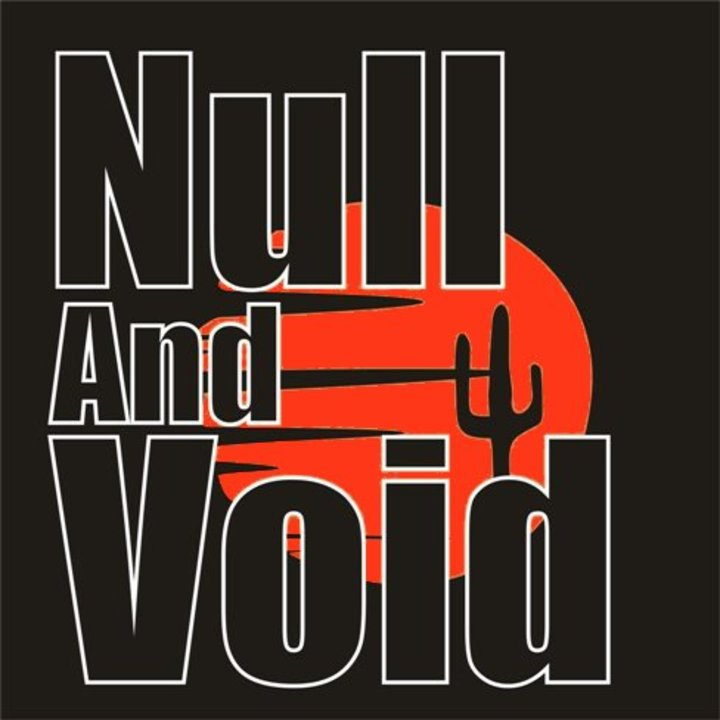 Null and Void Tour Dates
