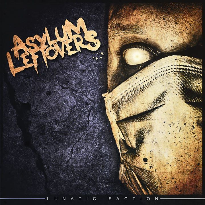 Asylum Leftovers Tour Dates