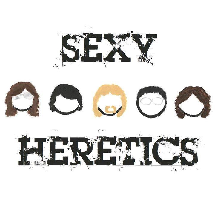 Sexy Heretics Tour Dates