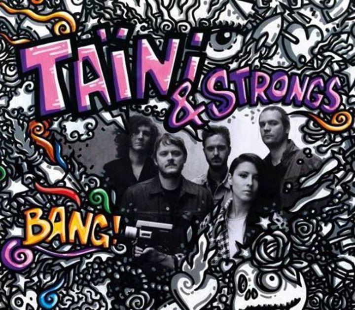 Taïni & StroNgs Tour Dates