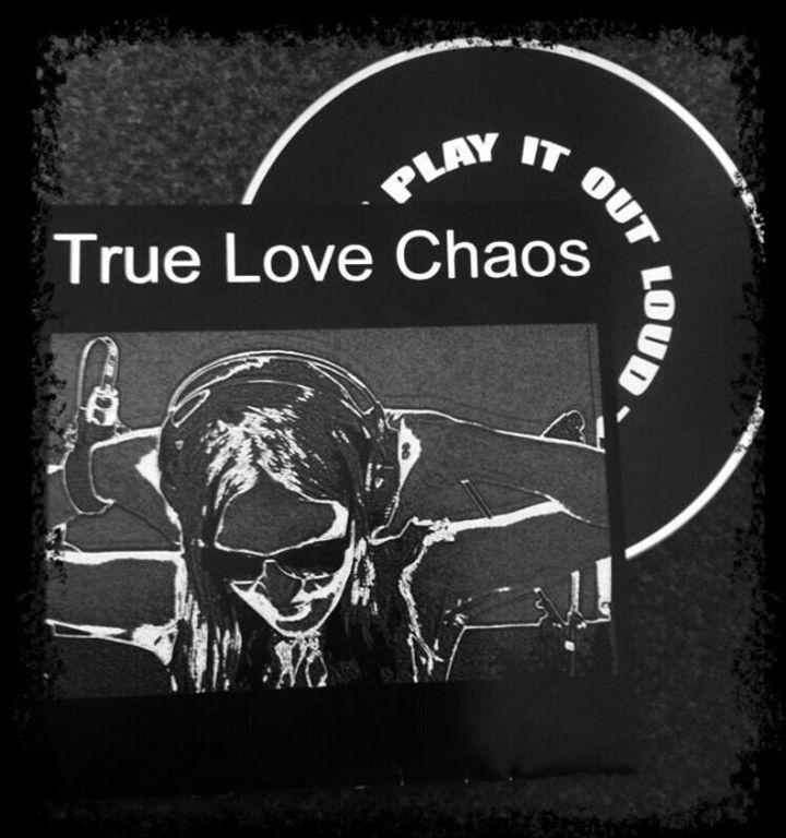 True love chaos Tour Dates