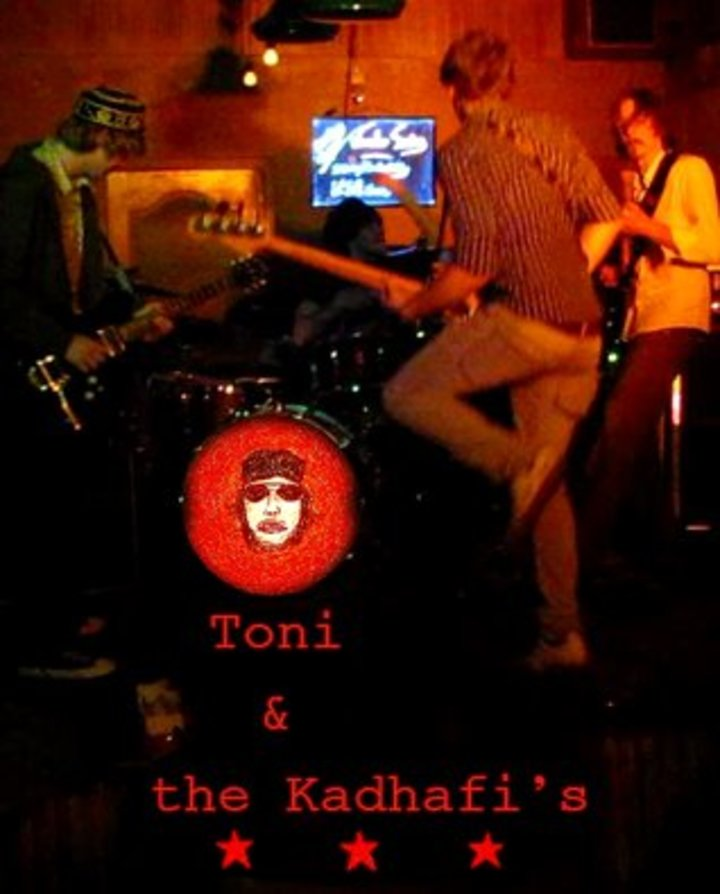 Toni & the Kadhafi's Tour Dates