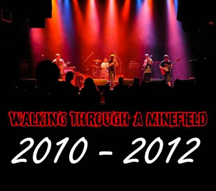 Walking Through A Minefield Tour Dates