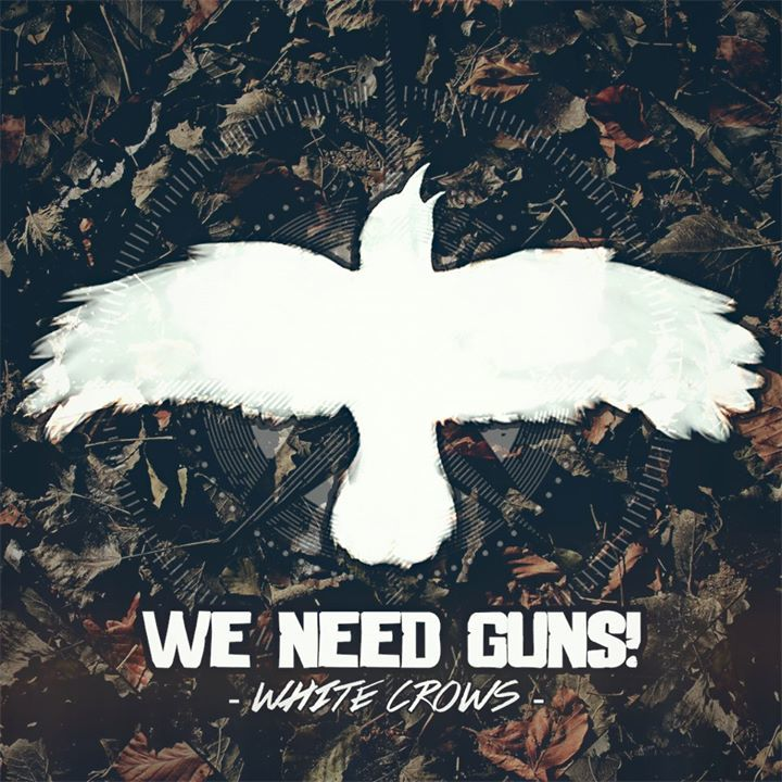 WE NEED GUNS! Tour Dates