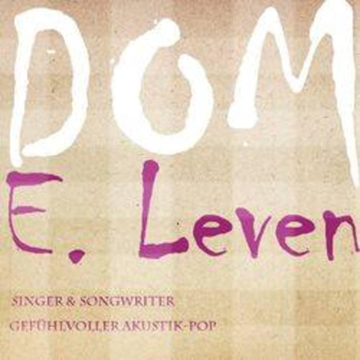 Dom E. Leven Tour Dates