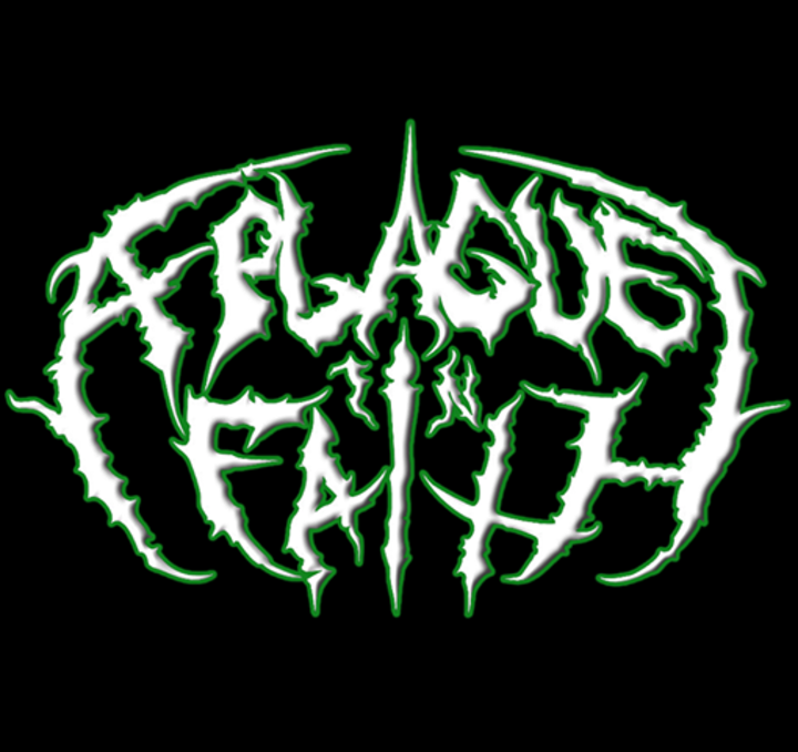 A Plague In Faith Tour Dates