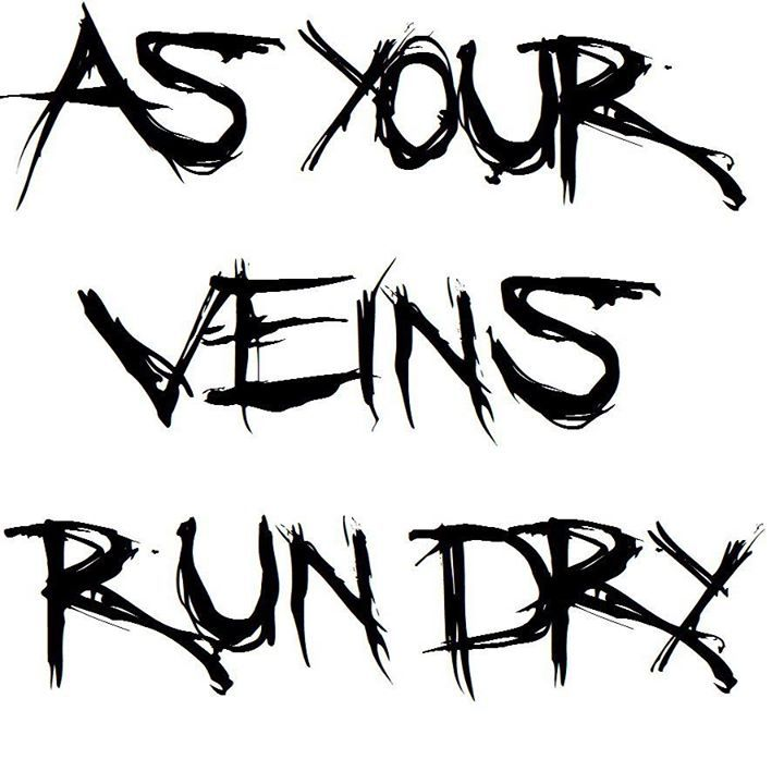 As Your Veins Run Dry Tour Dates